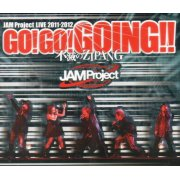 Jam Project Live 2011-2012 Go! Go! Going! Messhi No Zipang - Live BD